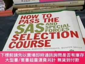 二手書博民逛書店How罕見to Pass the SAS and Special Forces Selection Course: