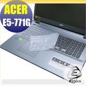 【EZstick】ACER Aspire E17 E5-771G 系列專用 矽膠鍵盤保護膜
