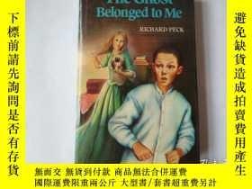 二手書博民逛書店The罕見Ghost Belonged to Me 幽靈屬於我(大32開 精裝本,英文版)版權頁目錄被撕掉