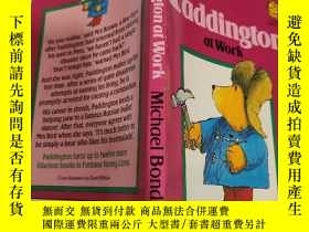 二手書博民逛書店paddington罕見at work 帕丁頓在工作Y200392