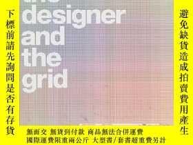二手書博民逛書店The罕見Designer And The GridY36818