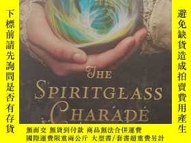 二手書博民逛書店尾單平裝罕見The Spiritglass Charade: A