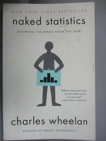 【書寶二手書T1/原文書_OJY】Naked Statistics: Stripping The Dread From The Data