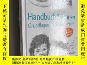 二手書博民逛書店Handbuch罕見Zeichnen: Grundlagen,Techniken, Motive (德語原文) 精
