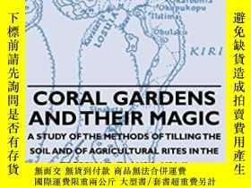 二手書博民逛書店Coral罕見Gardens And Their Magic-珊瑚花園及其魔力Y436638 Bronisla