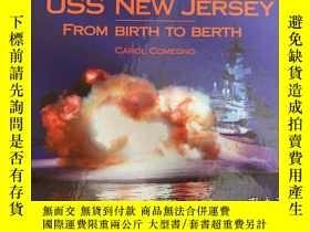 二手書博民逛書店The罕見BATTLESHIP USS New Jersey From Birth To BerthY2373