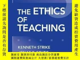 二手書博民逛書店The罕見Ethics Of TeachingY255562 Kenneth A. Strike Teache