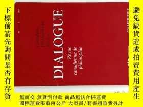 二手書博民逛書店外文雜誌罕見Dialogue: Canadian Philosophical Review 06-07 2017