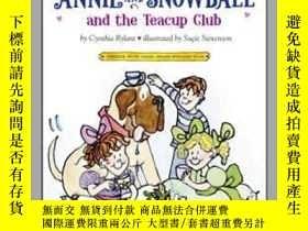 二手書博民逛書店Annie罕見and Snowball and the Teacup ClubY362136 Photogra