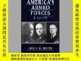 二手書博民逛書店Americas罕見Armed Forces: A History (2nd Edition)-美洲武裝力量:歷史