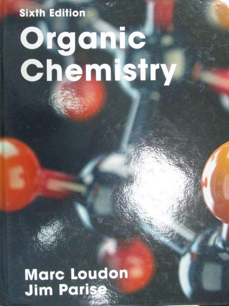 【書寶二手書T8/大學理工醫_XAH】Organic Chemistry_Marc Loudon, Jim Parise