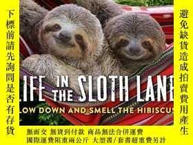二手書博民逛書店Life罕見in the Sloth Lane: Slow Do