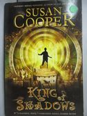 【書寶二手書T9/原文小說_JGJ】King of Shadows_Cooper, Susan