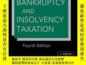 二手書博民逛書店Bankruptcy罕見and Insolvency Taxation, 4th EditionY410016