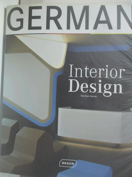 【書寶二手書T1/設計_DTJ】German Interior Design_Lucas, Dorian