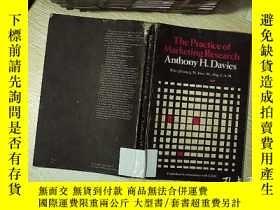 二手書博民逛書店The罕見practice of marketing research anthony h.davies 市場研究