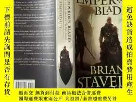 二手書博民逛書店THE罕見EMPEROR S BLADES 皇帝的刀刃Y408316 布萊恩·斯塔維利 如圖