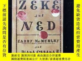 二手書博民逛書店英文原版罕見Zeke & Ned澤克和內德Y254456 Lar