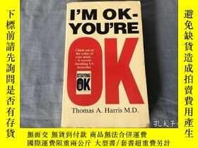 二手書博民逛書店I M罕見OK-YOU RE OK:PREVIOUSLY PUB