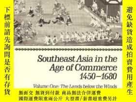 二手書博民逛書店Southeast罕見Asia In The Age Of Commerce, 1450-1680Y36468