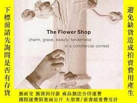 二手書博民逛書店The罕見Flower ShopY255562 Koren, Leonard Consortium Book