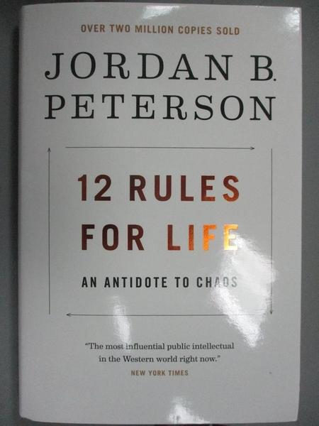 【書寶二手書T1/心理_WEL】12 Rules for Life-An Antidote to Chaos_Peterson
