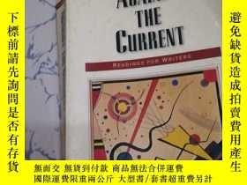二手書博民逛書店Against罕見the Current: Readings f