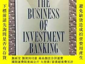 二手書博民逛書店The罕見Business of Investment Bank