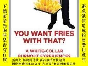 二手書博民逛書店You罕見Want Fries With ThatY410016 Prioleau Alexander Arc