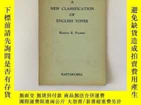 二手書博民逛書店A罕見New Classification of English Tones 英語音調的分類Y27117 HA