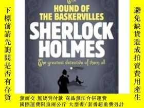 二手書博民逛書店The罕見Hound of the Baskervilles[巴斯克維爾的獵犬]Y449926 Arthur