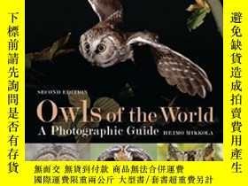二手書博民逛書店Owls罕見Of The World: A Photographic Guide (second Edition)