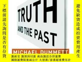 二手書博民逛書店Truth罕見And The Past (columbia Themes In Philosophy)Y364