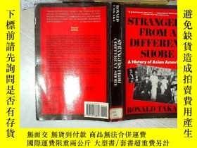 二手書博民逛書店STRANGERS罕見FROM A DIFFERENT SHORE A HISTORY OF ASIAN AMER