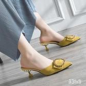 包頭半拖鞋女 2019新款韓版百搭小清新細跟尖頭高跟涼拖鞋女鞋潮 YN2314『易購3c館』