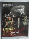 【書寶二手書T8/收藏_XFZ】Bonhams_2016/9/12_Chinese Works of Art and P