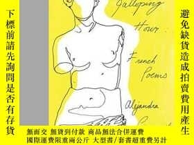 二手書博民逛書店The罕見Galloping HourY364682 Alejandra Pizarnik New Direc