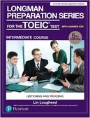 Longman Preparation Series for the TOEIC Test: Intermediate Course, 6/E ..