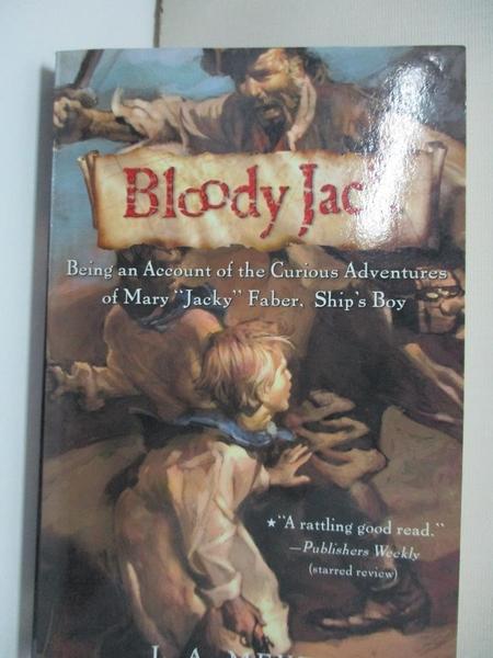 【書寶二手書T1/歷史_HMG】Bloody Jack: Being an Account of the Curious Adventures…