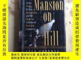 二手書博民逛書店The罕見Mansion on the Hill(16開精裝英文