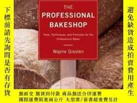 二手書博民逛書店The罕見Professional Bakeshop: Tools, Techniques, and Formul