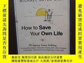 二手書博民逛書店How罕見to Save Your Own Life: 15 I