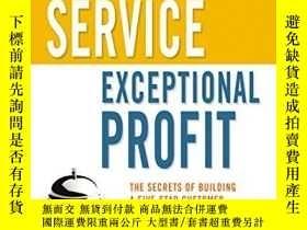 二手書博民逛書店Exceptional罕見Service, Exceptional ProfitY256260 Leonard