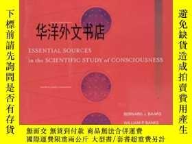 二手書博民逛書店【罕見】Essential Sources In The Scientific Study Of Consciou