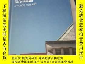 二手書博民逛書店AUCKLAND罕見ART GALLERY TOI O TAMAKI A PLACE FOR ART 精裝Y2