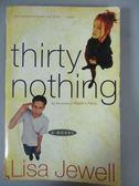 【書寶二手書T2/原文小說_JNE】Thirty Nothing_Lisa Jewell