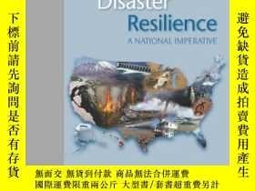 二手書博民逛書店Disaster罕見Resilience: A National Imperative-抗災能力:國家的當務之急奇
