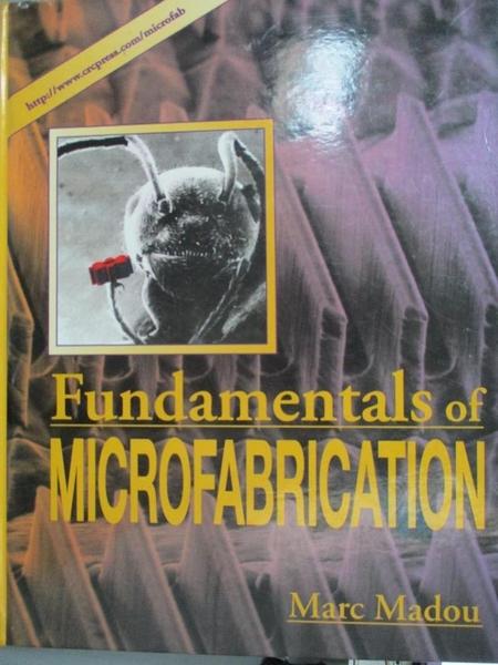 【書寶二手書T1/大學理工醫_WGZ】Fundamentals of Microfabrication_Marc J. Madou