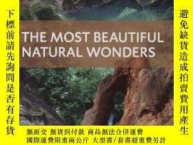 二手書博民逛書店The罕見Most Beautiful Natural Wonders-最美的自然奇觀Y443421 Winf