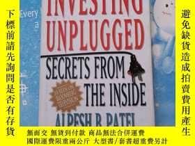 二手書博民逛書店Investing罕見Unplugged:Secrets from the Inside【不插電的投資:來自內部的